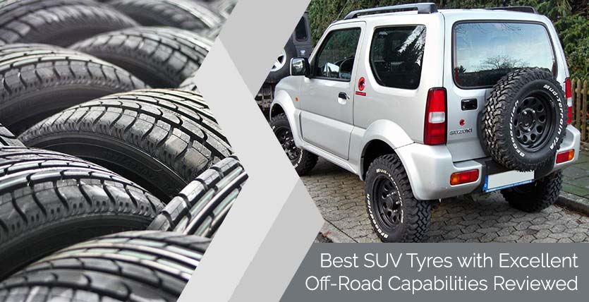 Best SUV Tyres with Excellent Off-Road Capabilities Reviewed