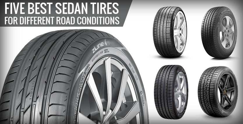 Five Best Sedan Tires for Different Road Conditions