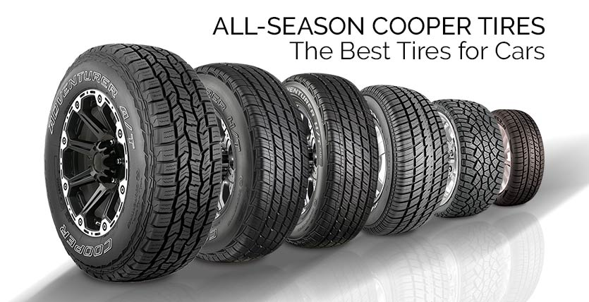 Best All Season Tires >> All Season Cooper Tires The Best Tires For Cars Car Tyres