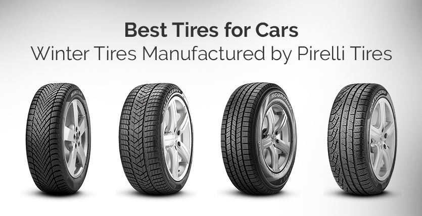 Winter Tires Manufactured by Pirelli Tires