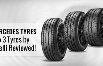 Top 3 Tyres Mercedes Tyres by Pirelli Reviewed!